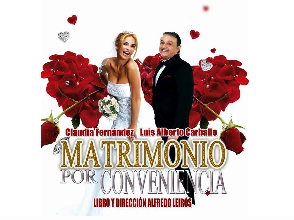 Matrimonio Por Conveniencia : Este sábado de agosto llega la obra